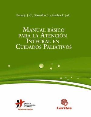MANUAL BASICO PARA LA ATENCION INTEGRAL EN CUIDADOS PALIATIVOS