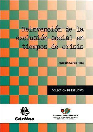 REINVENCIÓN DE LA EXCLUSIÓN SOCIAL EN TIEMPOS DE CRISIS