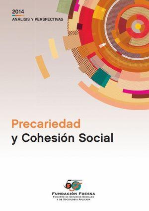 PRECARIEDAD Y COHESIÓN SOCIAL