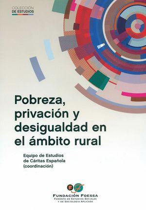 POBREZA, PRIVACION Y DESIGUALDAD EN EL AMBITO RURAL