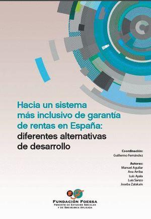 HACIA UN SISTEMA MAS INCLUSIVO DE GARANTIA DE RENTAS EN ESPAÑA: