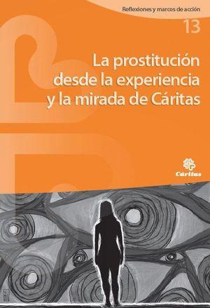 LA PROSTITUCION DESDE LA EXPERIENCIA Y LA MIRADA DE CARITAS