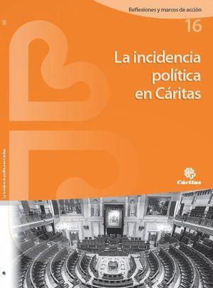 LA INCIDENCIA POLITICA EN CARITAS