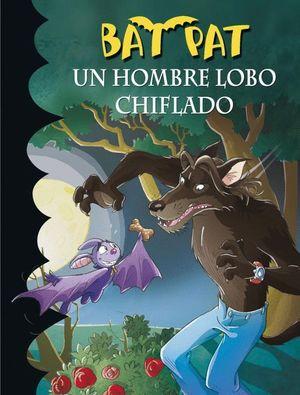 UN HOMBRE LOBO CHIFLADO (BAT PAT)