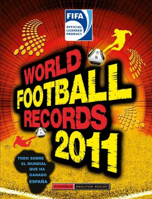 WORLD FOOTBALL RECORDS 2011