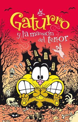 GATURRO Y LA MANSIÓN DEL TERROR (GATURRO 2)