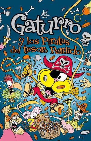 GATURRO Y LOS PIRATAS DEL TESORO PERDIDO (GATURRO 5)