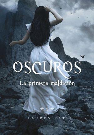 LA PRIMERA MALDICIÓN (OSCUROS 4)
