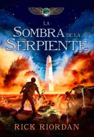 LA SOMBRA DE LA SERPIENTE (LAS CRONICAS DE KANE 3)