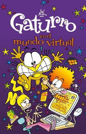 GATURRO EN EL MUNDO VIRTUAL (GATURRO 7)