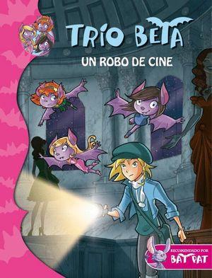 UN ROBO DE CINE (TRÍO BETA 4)