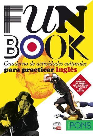 FUNBOOK. CUADERNO DE ACTIVIDADES CULTURALES PARA PRACTICAR INGLÉS