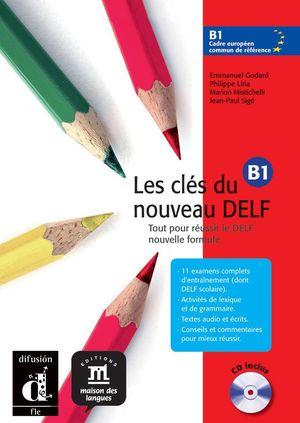 LES CLES DU NOUVEAU DELF B1 3 AL+CD