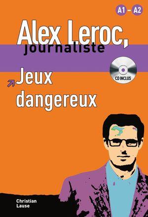 JEUX DANGEREUX