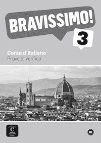 BRAVISSIMO! 3 PROVE DI VERIFICA CORSO D¦ITALIANO B1