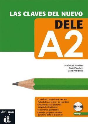 LAS CLAVES DEL NUEVO DELE A2 + CD