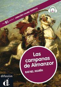 COLECCIÓN NOVELA HISTÓRICA. LAS CAMPANAS DE ALMANZOR.  LIBRO + CD