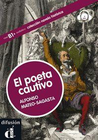 COLECCIÓN NOVELA HISTÓRICA. EL POETA CAUTIVO.  LIBRO + CD