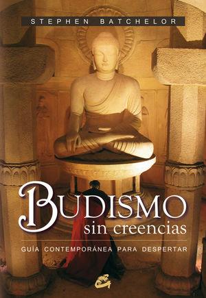 BUDISMO SIN CREENCIAS