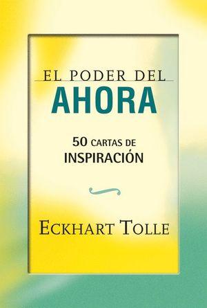 EL PODER DEL AHORA: 50 CARTAS DE INSPIRACIÓN