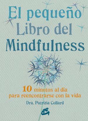 EL PEQUEÑO LIBRO DE MINDFULNESS