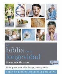 LA BIBLIA DE LA LONGEVIDAD