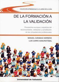 DE LA FORMACIÓN A LA VALIDACIÓN