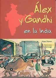 ÁLEX Y GANDHI EN LA INDIA