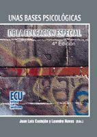 UNAS BASES PSICOLOGICAS DE LA EDUCACION ESPECIAL