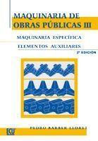 MAQUINARIA DE OBRAS PUBLICAS III 2ªEDICION