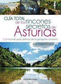GUÍA TOTAL DE LOS RINCONES SECRETOS DE ASTURIAS