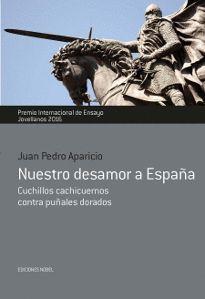 NUESTRO DESAMOR A ESPAÑA