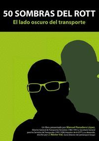 50 SOMBRAS DEL ROTT. EL LADO OSCURO DEL TRANSPORTE