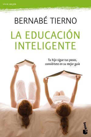 LA EDUCACIÓN INTELIGENTE