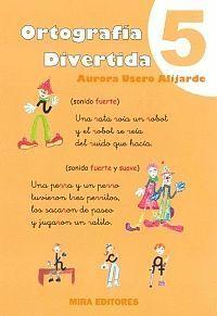 ORTOGRAFIA DIVERTIDA 5