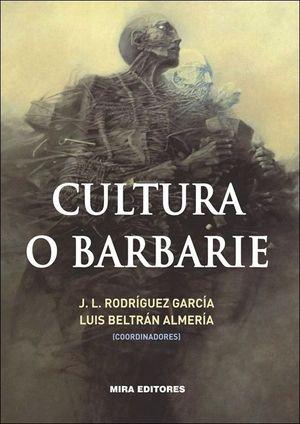 CULTURA O BARBARIE