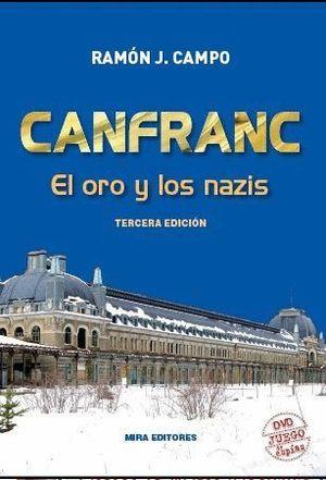 CANFRANC EL ORO Y LOS NAZIS 3ºED. +DVD JUEGO DE ESPIAS