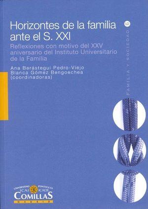 HORIZONTES DE LA FAMILIA ANTES EL S. XXI