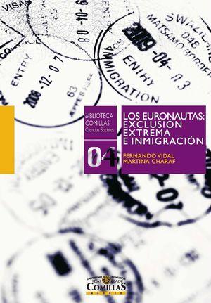 LOS EURONAUTAS: EXCLUSIÓN EXTREMA E INMIGRACIÓN