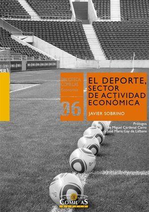EL DEPORTE, SECTOR DE ACTIVIDAD ECONOMICA