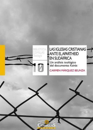 LAS IGLESIAS CRISTIANAS ANTE EL APARTHEID EN SUDAFRICA