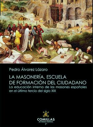 LA MASONERÍA, ESCUELA DE FORMACIÓN DEL CIUDADANO