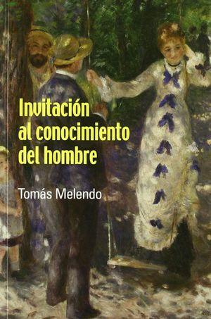INVITACIÓN AL CONOCIMIENTO DEL HOMBRE