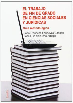 EL TRABAJO DE FIN DE GRADO EN CIENCIAS SOCIALES Y JURÍDICAS