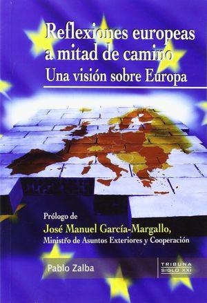 REFLEXIONES EUROPEAS A MITAD DE CAMINO