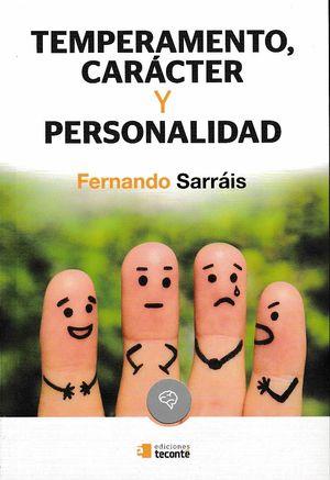 TEMPERAMENTO CARACTER Y PERSONALIDAD