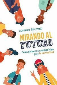 MIRANDO AL FUTURO