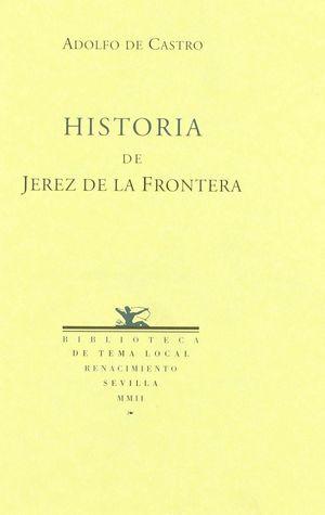 HISTORIA DE JEREZ DE LA FRONTERA