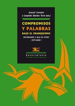 COMPROMISOS Y PALABRAS BAJO EL FRANQUISMO