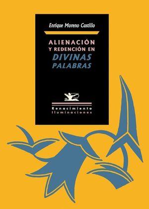 ALIENACIÓN Y REDENCIÓN EN DIVINAS PALABRAS